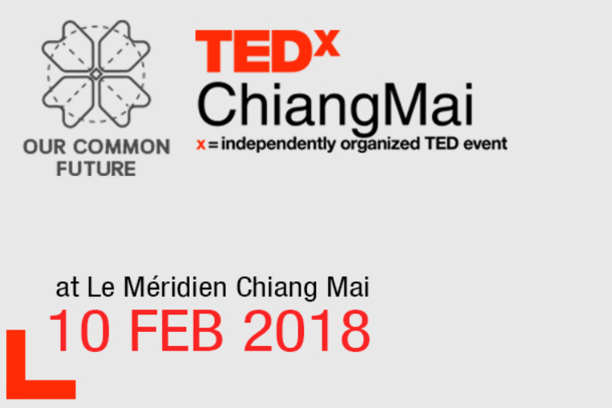 TEDx Chiang Mai 2018: ฝนตกไม่ทั่วฟ้า วาสนาคนเราไม่เท่ากัน